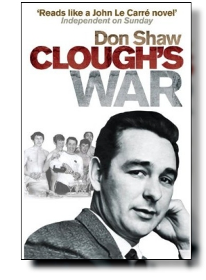 Front cover of Don Shaw's 'Clough's War'