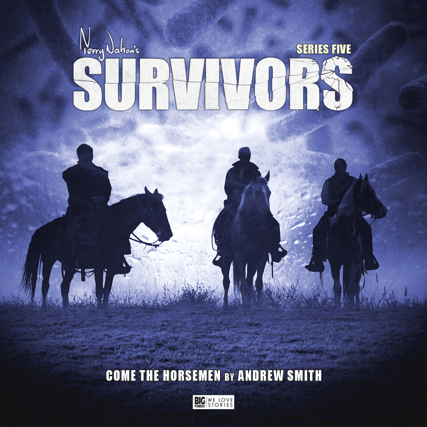 Episode image for Survivors 5:4 Come the Horsemen