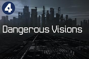 Dangerous Vision - 2016 - BBC Radio 4